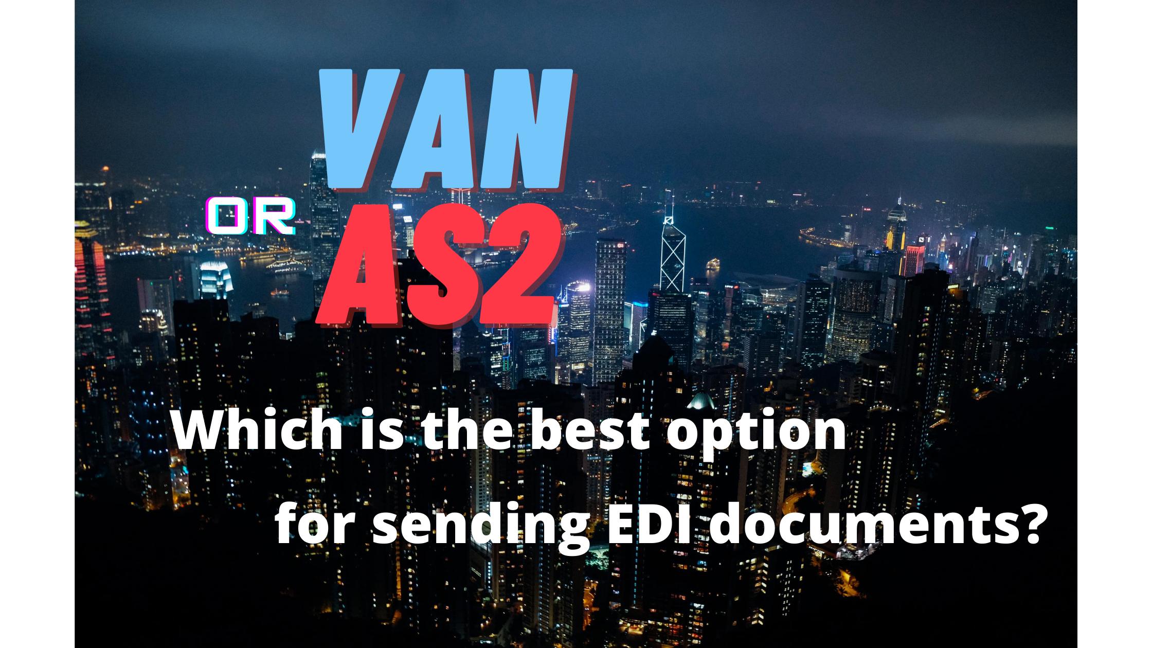 VAN or AS2