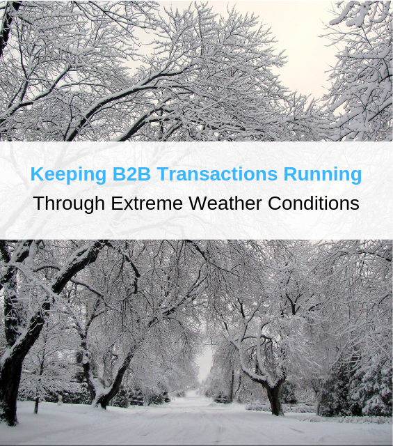 b2b transactions running extreme weather conditions