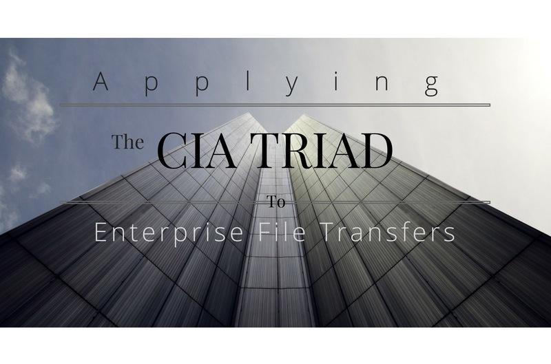 CIA_triad_enterprise_file_transfers.jpg