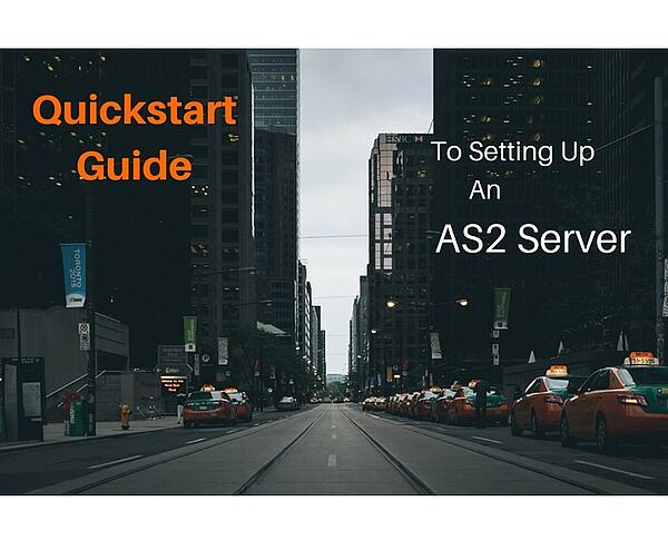 The_Quickstart_Guide_to_Setting_Up_An_AS2_Server.jpg