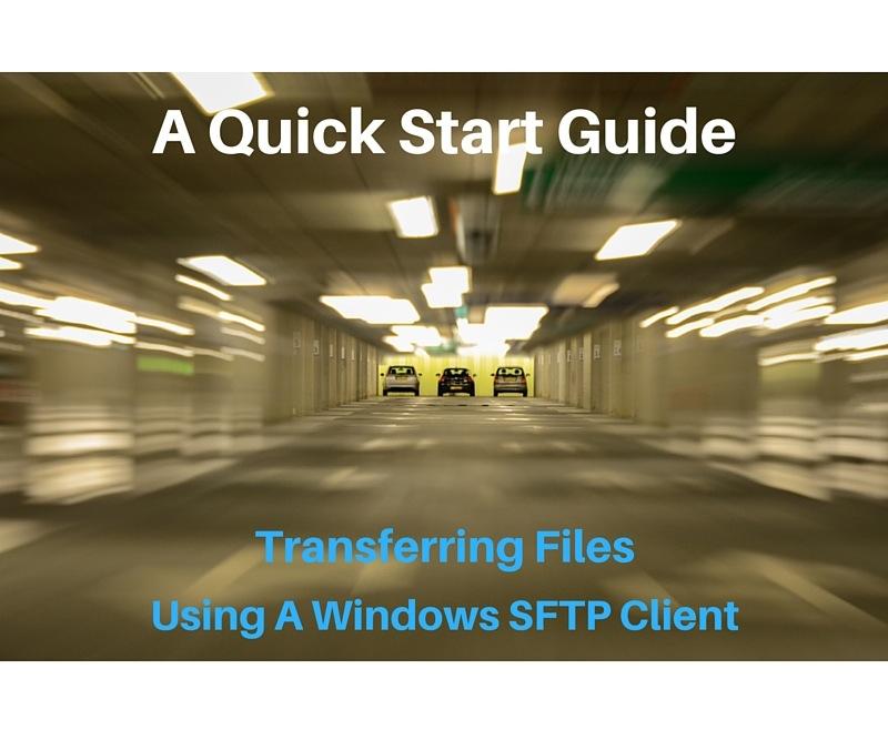 a_quickstart_guide_windows_sftp_client.jpg