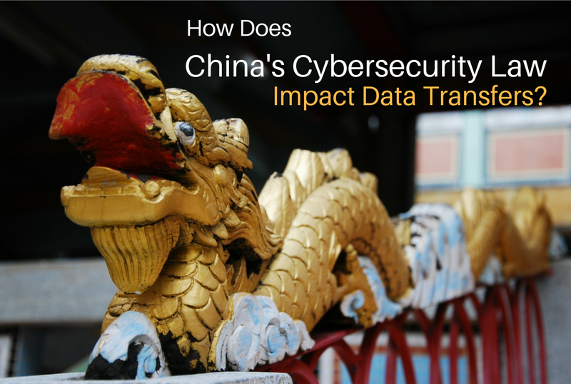 how does chinas cybersecurity law impact data transfers.png
