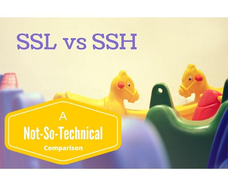 ssl_vs_ssh_-_a_not_so_technical_comparison.jpg