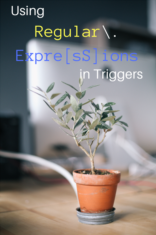 using_regular_expressions_in_triggers.png