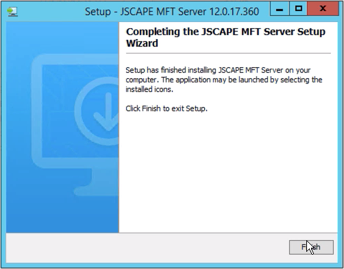 jscape mft server setup wizard complete