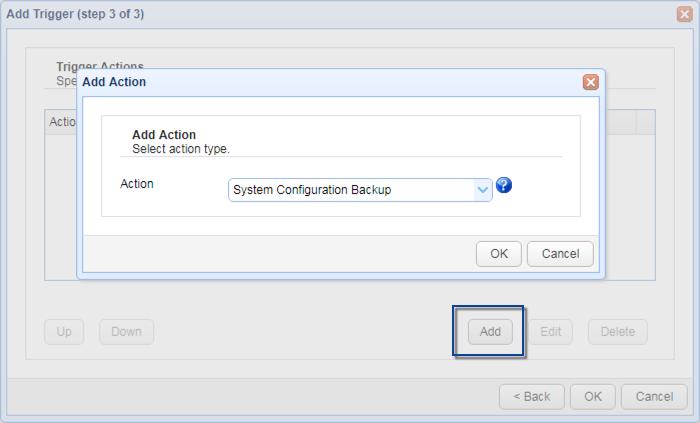 system configuration backup trigger action