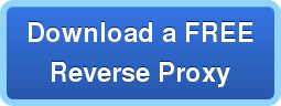 Download a FREE Reverse Proxy