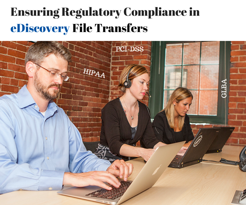 Regulatory_Compliance_in_eDiscovery_File_Transfers