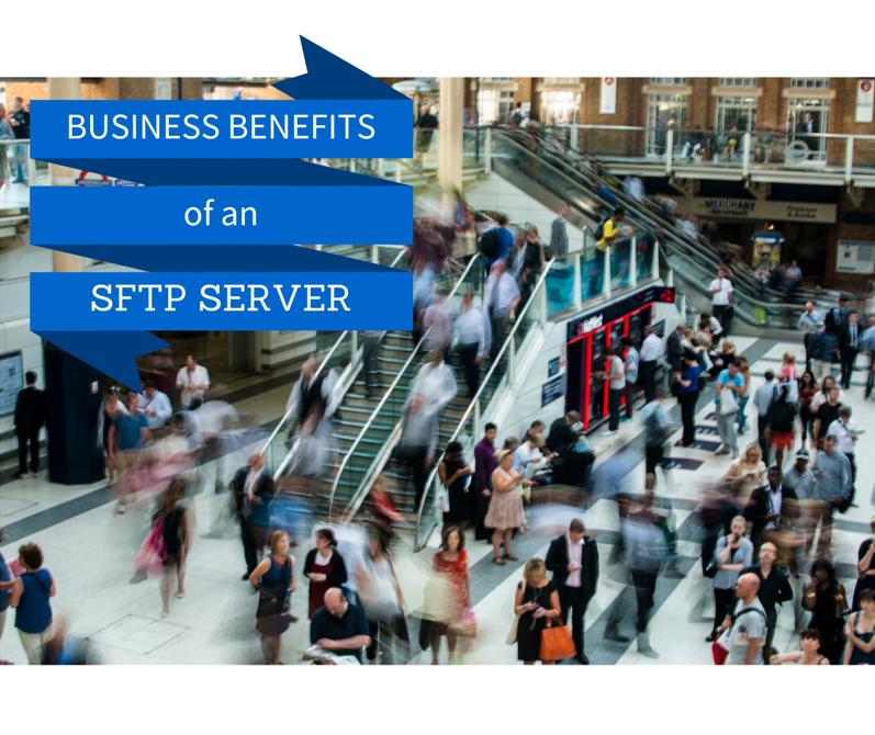 business_benefits_sftp_server