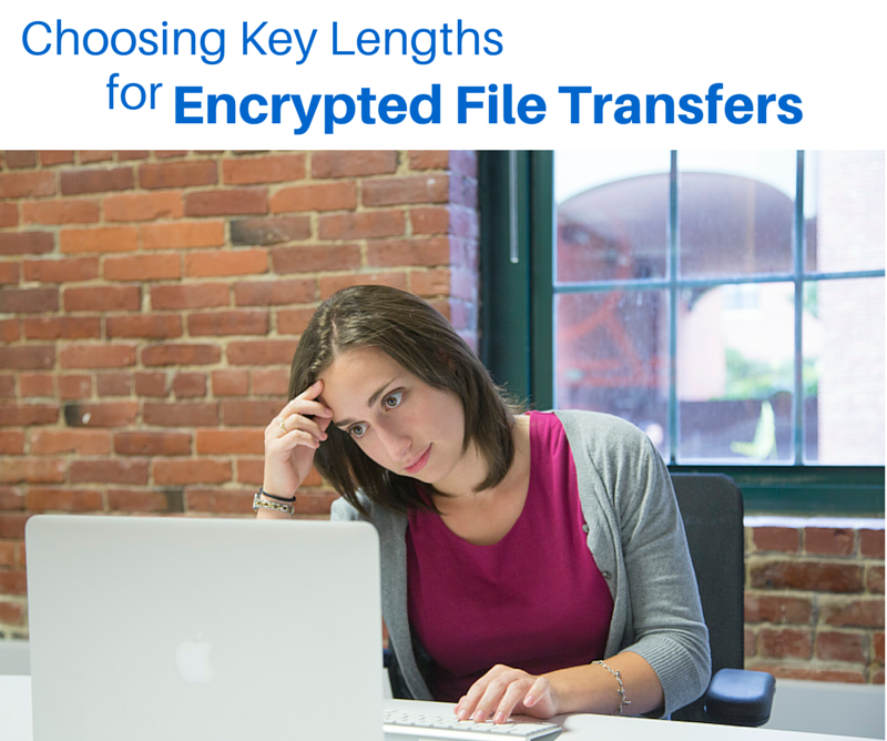 choosing_key_lengths_for_encrypted_file_transfers