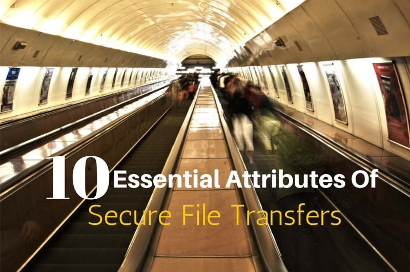 essential-attributes-secure-file-transfers