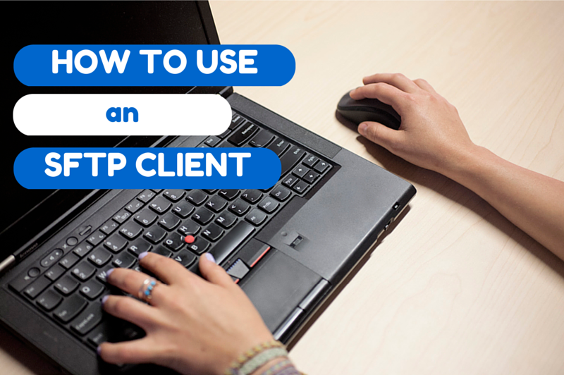 how-to-use-sftp-client-1