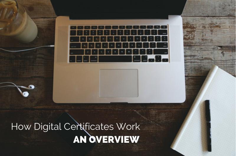 how_digital_certificates_work_overview
