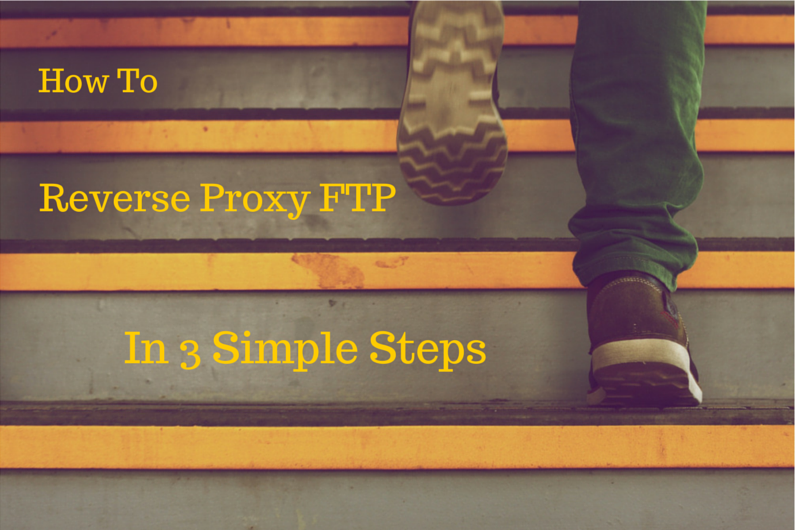 how_to_reverse_proxy_ftp