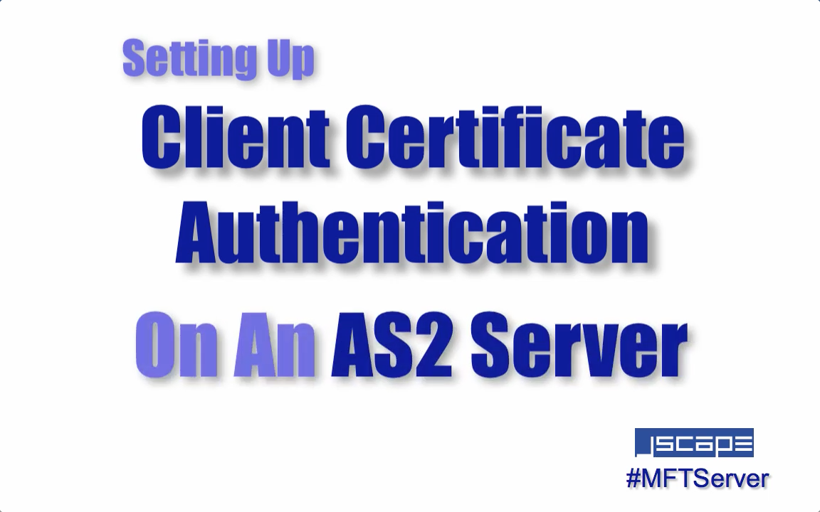 setting up client certificate authentication on an as2 server.png