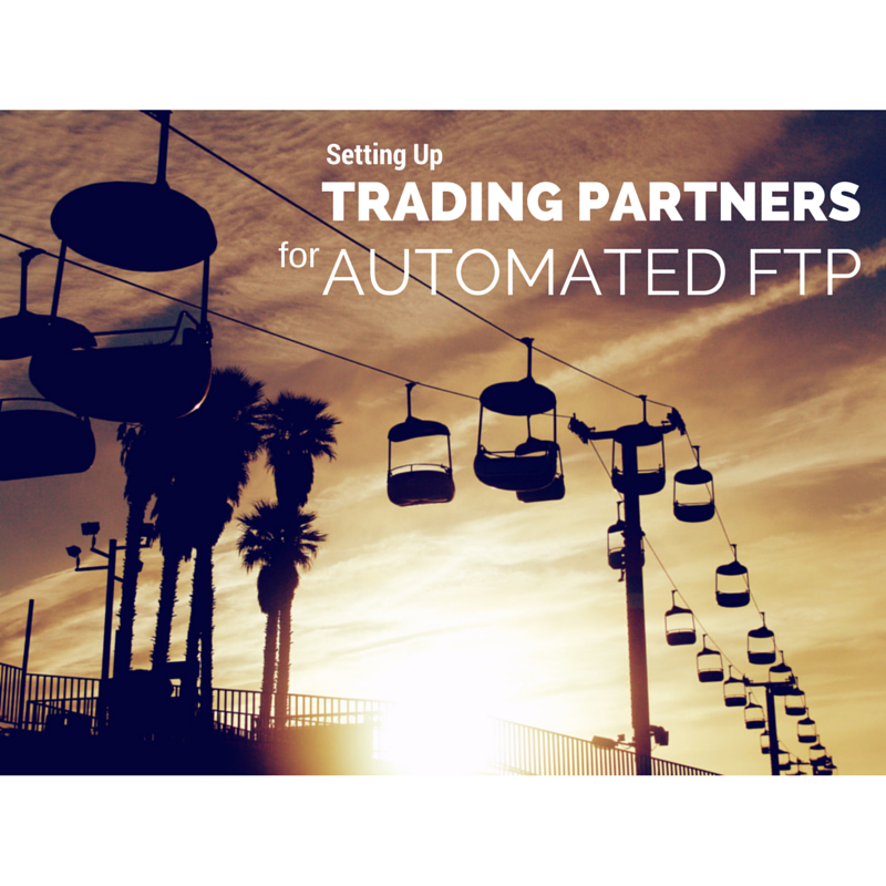 setting_up_trading_partners_automated_ftp