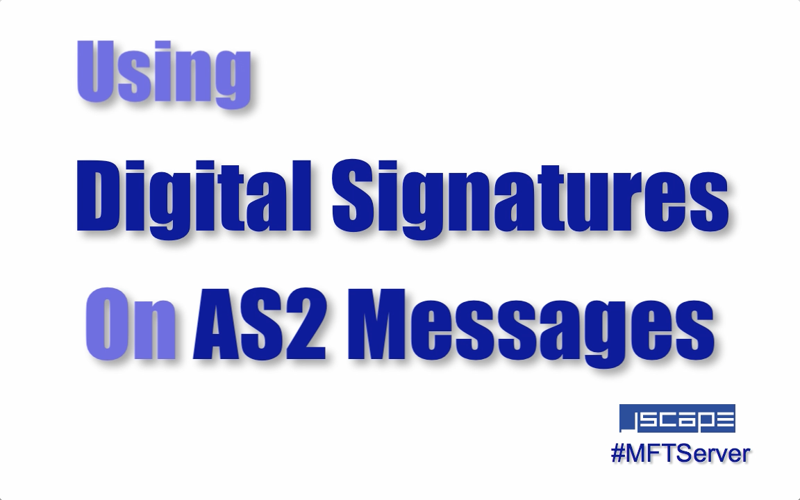 using digital signatures on as2 messages.png