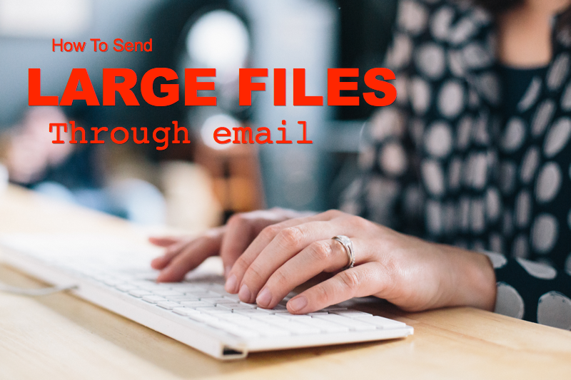 sending large files via email